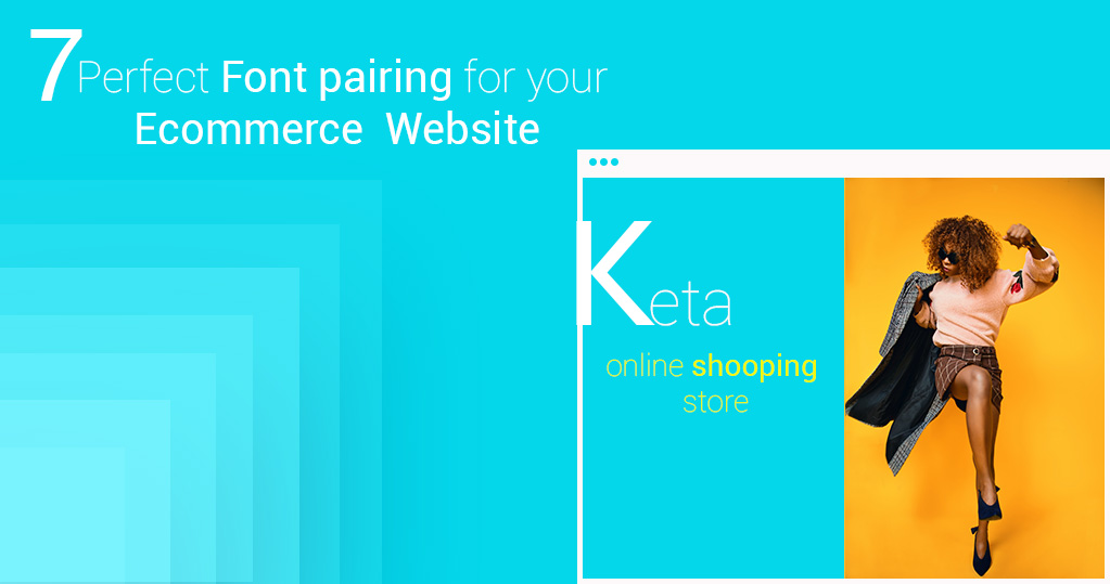 Font Pairing for your Ecommerce Website