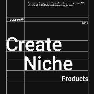 Create Niche Products