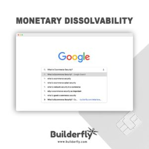 Monetary dissolvability