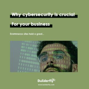 Why cybersecurity is crucial for your business