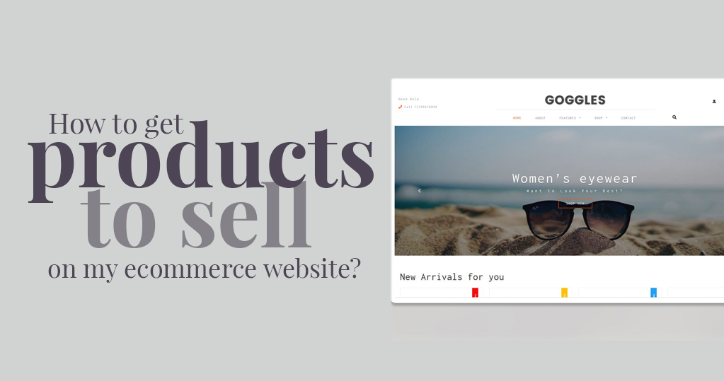 How to get products to sell on my ecommerce website
