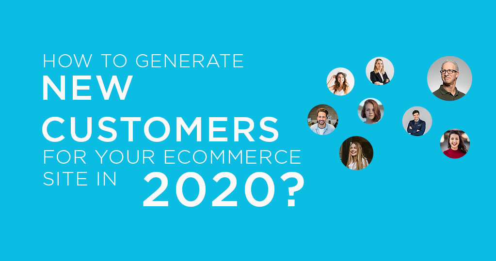 How-to-generate-new-customers-for-your-e