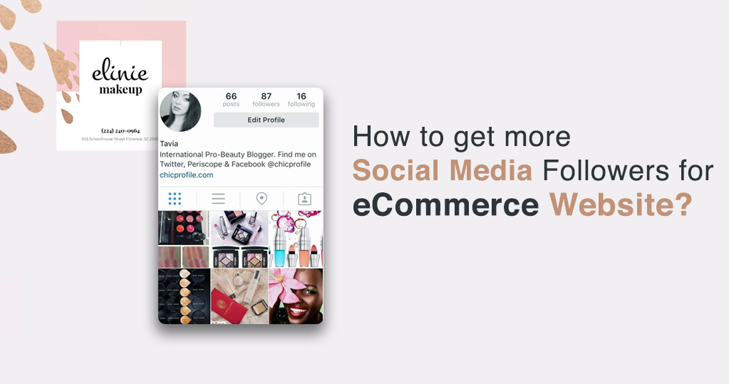 How to Get More Social Media Followers for an Ecommerce Website
