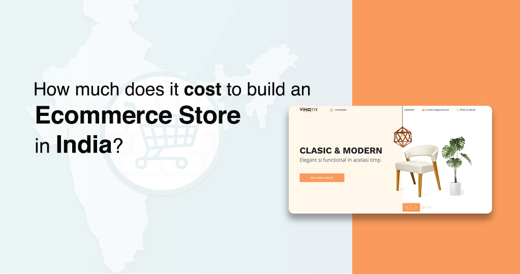 How Much does it Cost to Build an Ecommerce Store in India?