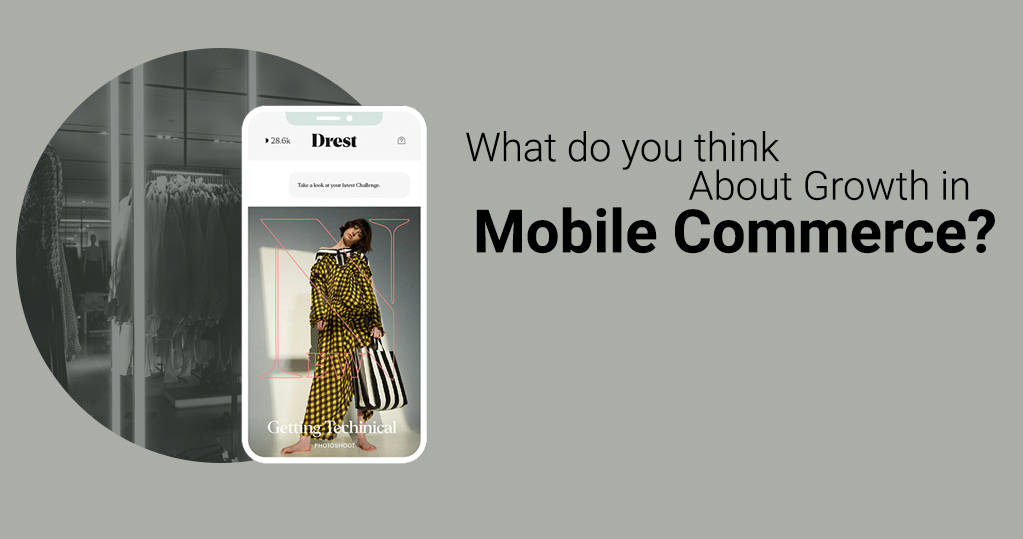 What do you think about growth in mobile commerce