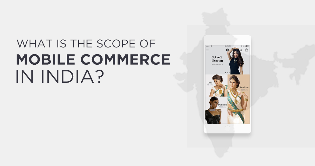 What is the scope of mobile Commerce in India