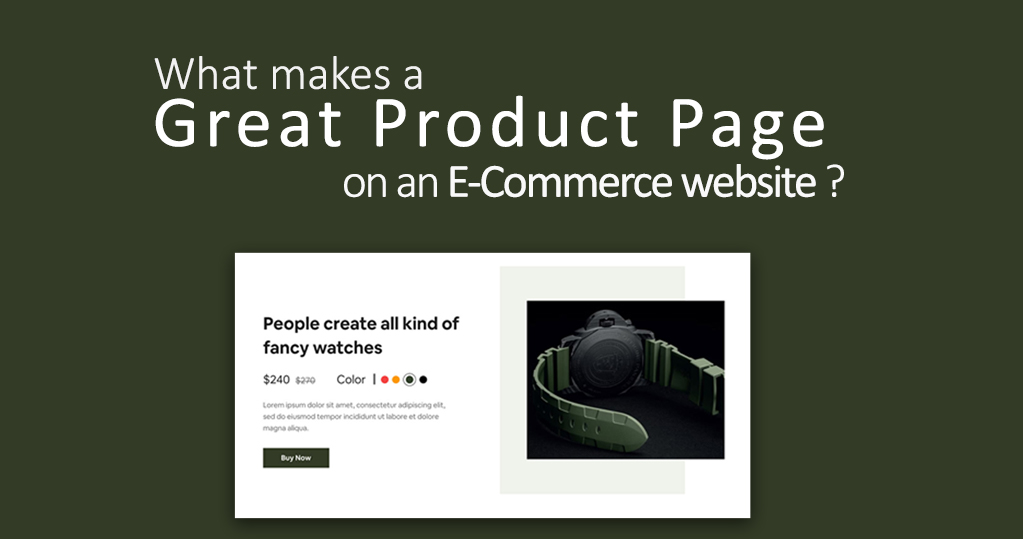 What makes a Great Product Page on an E-Commerce website