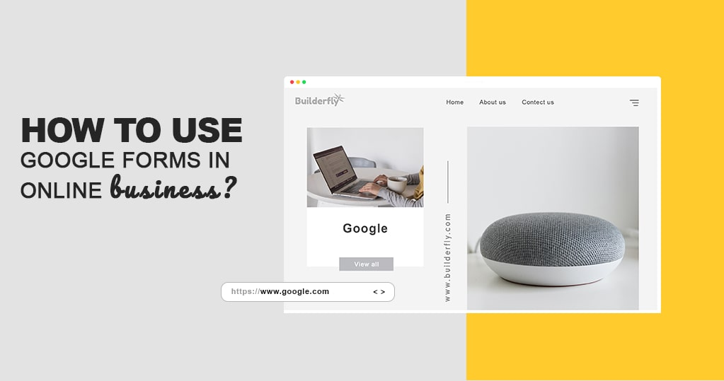How to Use Google Forms in Online Business? – A Beginner's Guide