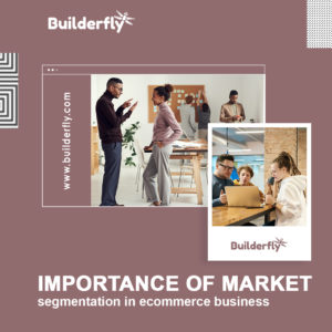 Importance of market segmentation in ecommerce business