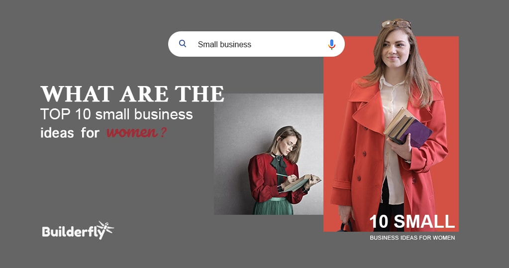 What are the Top 10 Small Business Ideas for Women?