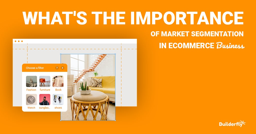 What is the Importance of Market Segmentation in the Ecommerce Business?