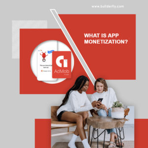 What is App Monetization